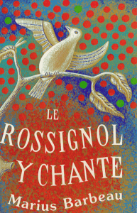 « Le Rossignol y chante »; Couverture du volume de la première partie du répertoire de la chanson folklorique française au Canada; Publié par Marius Barbeau